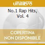 NO.1 RAP HITS VOL.4 cd musicale di ARTISTI VARI