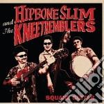 Hipbone Slim & The Knee Tremblers - Square Guitar cd musicale di Hipbone slim & the k