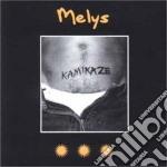 Melys - Kamikaze cd musicale di MELYS