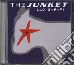Junket - Lux Safari cd musicale di JUNKET