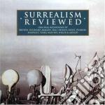 SURREALISM REVIEWED cd musicale di ARTISTI VARI