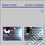 Minny Pops - Secret Stories cd musicale di Pops Minny