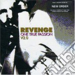 ONE TRUE PASSION V2.0 cd musicale di REVENGE