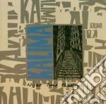 Kalima - Night Time Shadows + Singles cd musicale di KALIMA