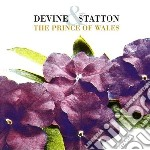 Devine & Statton - Prince Of Wales cd musicale di DEVINE & STATION