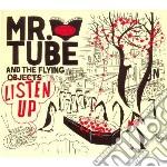 Mr. Tube & The Flyin - Listen Up! cd musicale di MR. TUBE & THE FLYIN