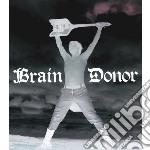 Brain Donor - Drain'd Boner cd musicale di Donor Brain