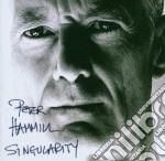 Peter Hammill - Singularity cd musicale di HAMMILL PETER