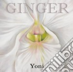 Ginger - Yoni cd musicale di GINGER