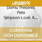 Look a little... cd musicale di Donu pres. pete simpson