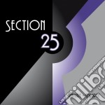 Section 25 - Nature & Degree cd musicale di SECTION 25
