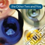 Other Two - Other Two You cd musicale di Two Other