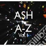 A - z volume 1 - ltd. edition cd musicale di Ash