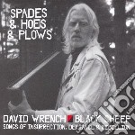 David Wrench - Spades & Hoes & Plows cd musicale di David Wrench