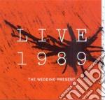 Live 1989 cd musicale di Present Wedding