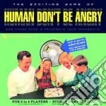 Human Don't Be Angry - Human Don't Be Angry cd musicale di Human don't be angry
