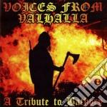 Voices from valhalla - trib. to bathory cd musicale di Artisti Vari