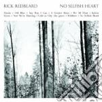 (LP VINILE) No selfish heart lp vinile di Rick Redbeard