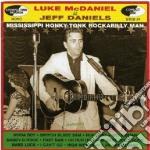 Luke Mcdaniel Is Jeff Daniels - Luke Mcdaniel Is Jeff Daniels cd musicale di Luke is je Mcdaniel