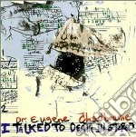 Eugene Chadbourne - I Talked To Death In... cd musicale di EUGENE CHADBOURNE