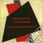Ganelin Trio - 15-year Reunion cd musicale di GANELIN TRIO