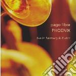 Pago Libre - Phoenix cd musicale di PAGO LIBRE