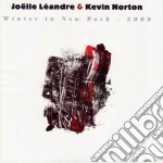 Joelle Leandre & Kevin Norton - Winter In New York 2006 cd musicale di Joelle leandre & kev