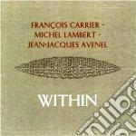 Carrier / Lambert / Avenel - Within cd musicale di CARRIER/LAMBERT/