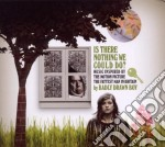Badly Drawn Boy - Is There Nothing We Could Do? cd musicale di BADLY DRAWN BOY