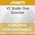 V2 Studio One Scorcher cd musicale di ARTISTI VARI