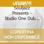 Souljazz Presents - Studio One Dub 2 cd musicale di ARTISTI VARI