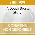 A SOUTH BRONX STORY cd musicale di ESG