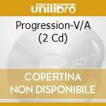 PROGRESSION VOL.1 cd musicale di ARTISTI VARI