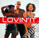 Various - Lovin' It cd musicale di ARTISTI VARI