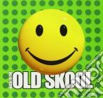 BACK TO THE OLD SKOOL cd musicale di ARTISTI VARI
