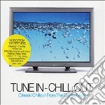 Various - Tune In Chill Out cd musicale