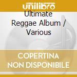 Ultimate reggae cd musicale di Artisti Vari