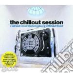 THE CHILLOUT SESSION cd musicale di ARTISTI VARI