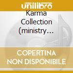 KARMA COLLECTION (MINISTRY O.S.)2CD cd musicale di ARTISTI VARI