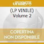 (LP VINILE) Volume 2 lp vinile di Brothers Balistic