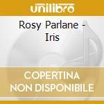 IRIS cd musicale di PERLANE ROSY