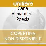 Carla Alexander - Poesia cd musicale