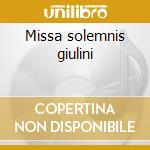 Missa solemnis giulini cd musicale
