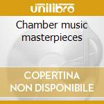 Chamber music masterpieces cd musicale