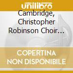 Cambridge  Christopher Robinson Choir Of St. Johns College - Ave Verum Sacred Choral Favourites cd musicale di Sacred choral favourities