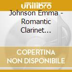Romantic clarinet concertos cd musicale
