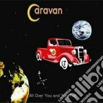 All over you and you t cd musicale di Caravan