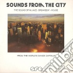 Various - Sounds From The City cd musicale di Artisti Vari