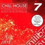 CHILL HOUSE VOL.7 cd musicale di ARTISTI VARI