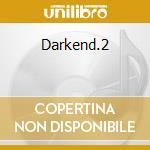 Darkend.2 cd musicale